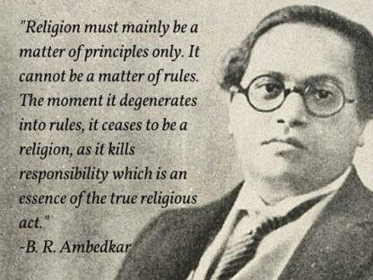 ambedkar quotes, ambedkar on religion, religion and its meaning quotes, inspiring quotes, religion and principles quote