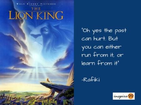 past can hurt lion king, lion king quote on past, quote on past, learning from past quote, past failures quote, running from past quote