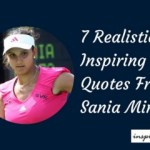 Sania Mirza Quotes: 7 Realistic Inspiring Quotes From Sania Mirza And Their Meaning