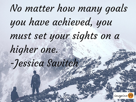 higher goals in life, self improvement and goal setting, setting higher goals in life, meaning of bigger goals