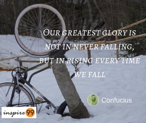 Our greatest glory is not in never falling - Confucius