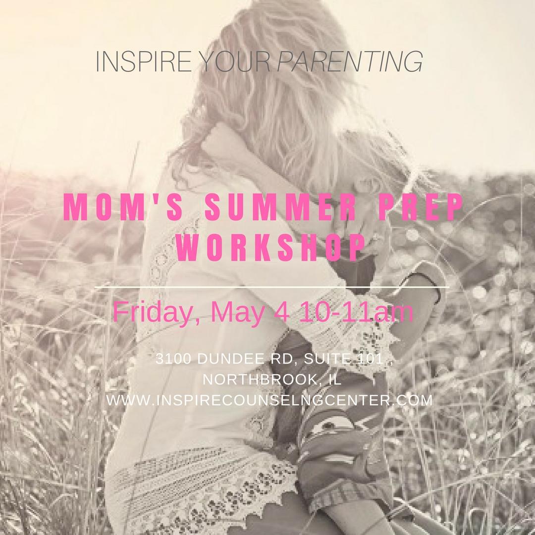 Mom's Summer Prep Workshop