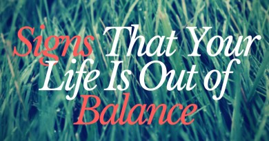 Signs That Your Life Is Out of Balance