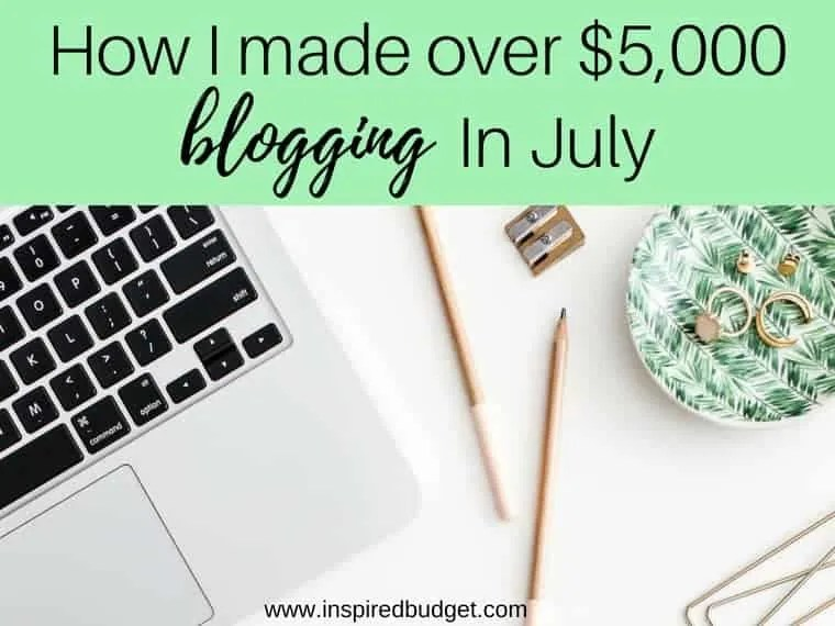 July Blogging Income Report by inspiredbudget.com