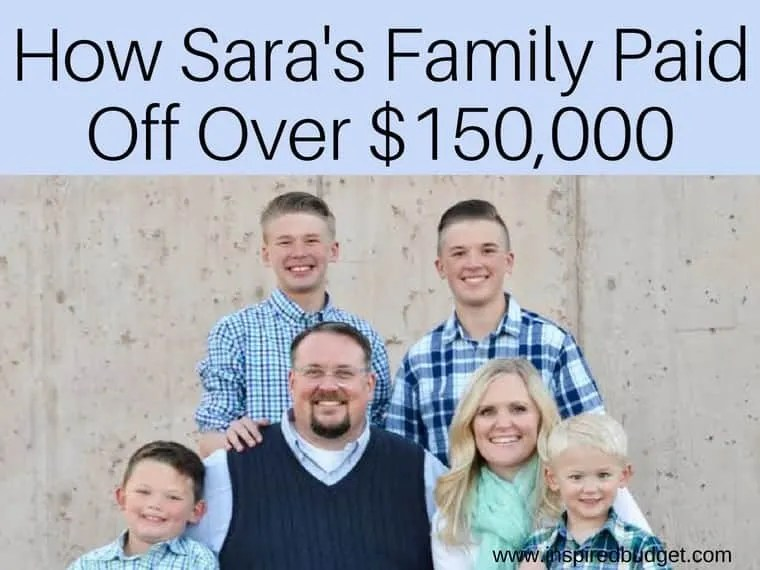 how sara's family paid off over $150,000 by inspiredbudget.com
