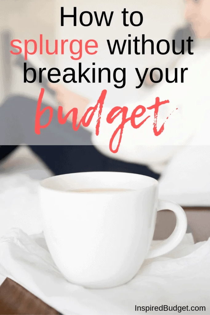 How to treat yourself without spending a fortune by InspiredBudget.com