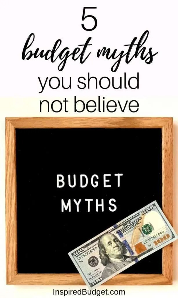 5 Budget Myths You Should Not Believe by InspiredBudget.com