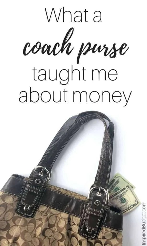 What A Coach Purse Has Taught Me About Money by InspiredBudget.com