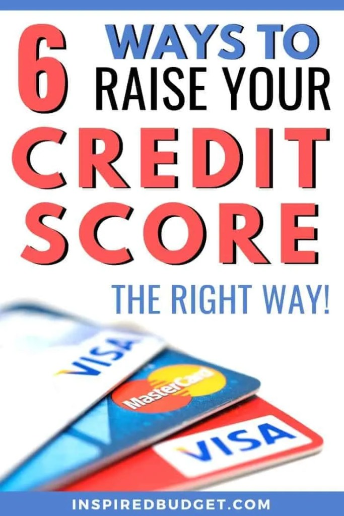 Raise Your Credit Score by InspiredBudget.com