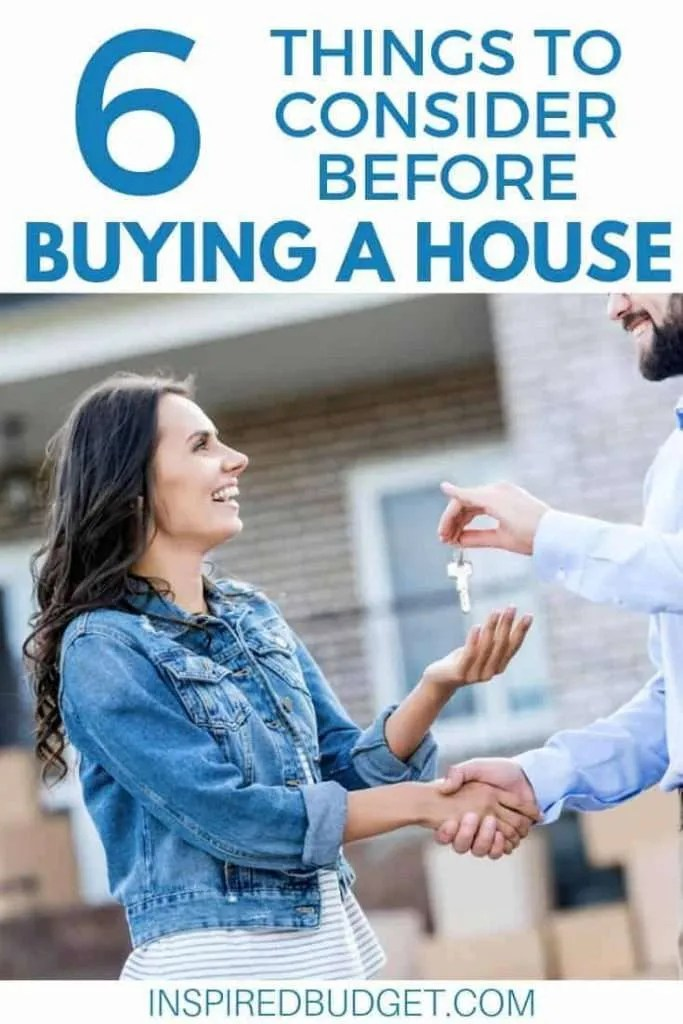 What To Consider Before Buying A Home by InspiredBudget.com