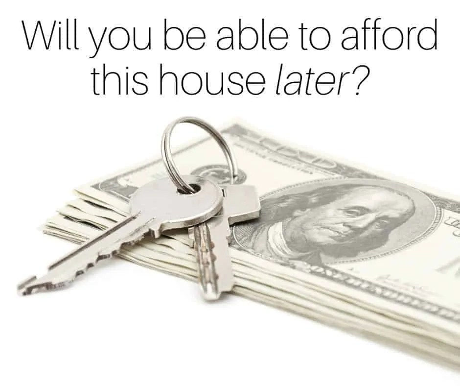 Can you afford this house later? by InspiredBudget.com