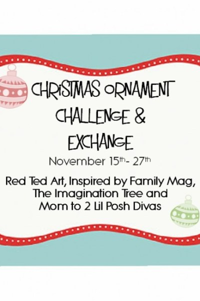 Christmas Ornament Challenge for the Family & Exchange