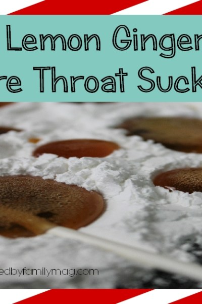 3 Natural Sore Throat Remedies: Sore Throat Sucker Soothers