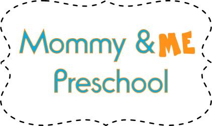 mommy & me preschool
