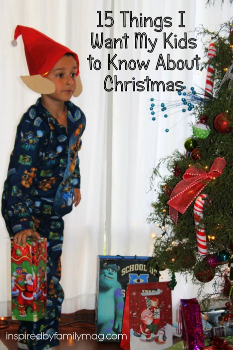 what I want my kids to know about christmas