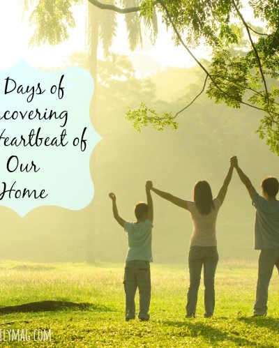 21 Days of Discovering the Heartbeat of Our Home
