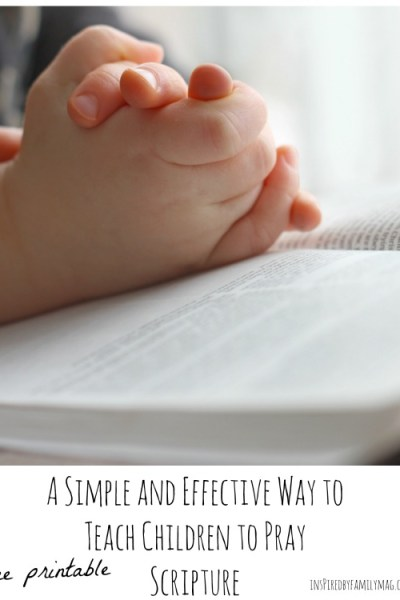 A Simple and Effective Way to Teach Children to Pray Scripture