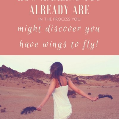 My One Word & Discovering I Have Wings to Fly