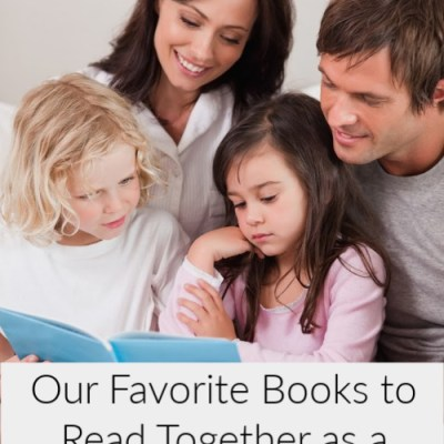 Our Favorite Books to Read Together as a Family & Great Audio Books for Long Trips