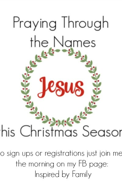 Praying Through the Names of Jesus this Christmas