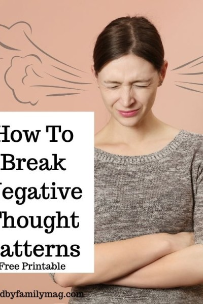 How To Break Negative Thought Patterns for Kids and Adults