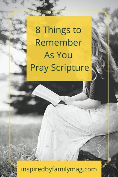 8 Things to Remember As You Pray Scripture
