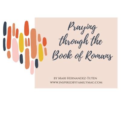 Praying Through the Bible: Romans
