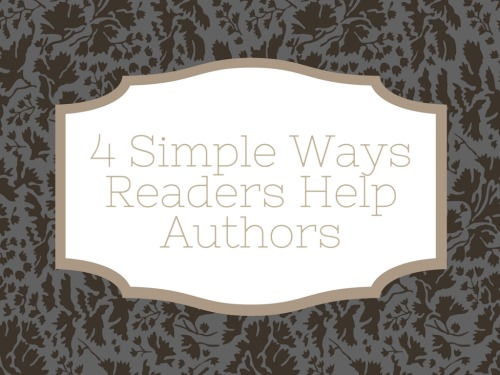 4 Simple Ways Readers can Help Authors