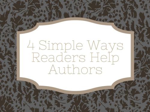 4 Simple Ways Readers Help Authors 2