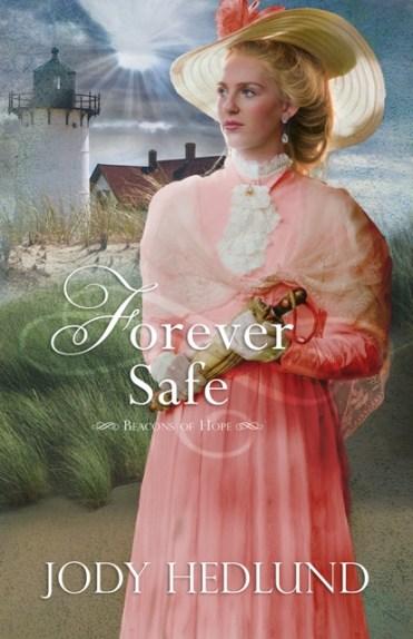 Forever Safe by Jody Hedlund