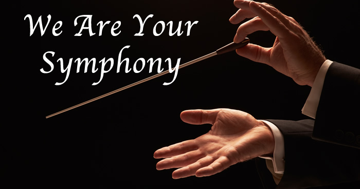 We Are Your Symphony