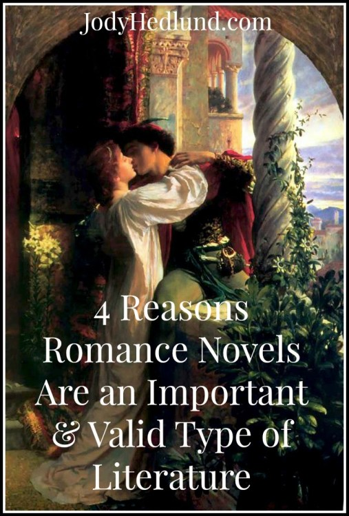 4 Reasons Romance Novels Are an Important & Valid Type of Literature