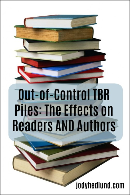 Out-of-Control TBR Piles: The Effects on Readers AND Authors