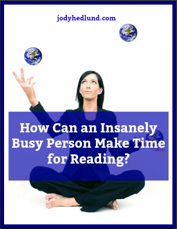 How Can an Insanely Busy Person Make Time for Reading?