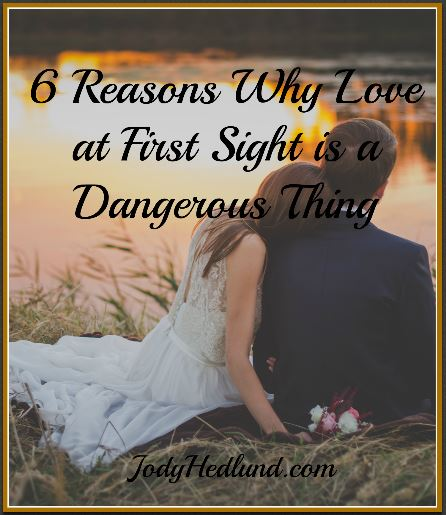 why love is dangerous