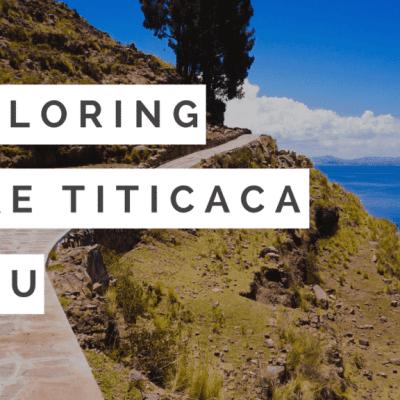 Exploring Lake Titicaca and Taquile Island Peru