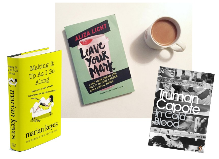 March Favourites Books Marian Keyes Making It Up Aliza Licht Leave Your Mark Truman Capote Cold Blood