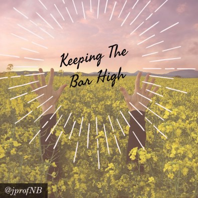 keeping-bar-high