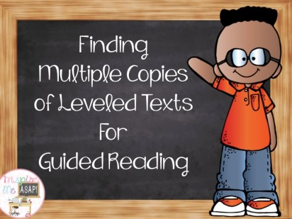 Are you looking for ideas on where and how to gather multiple copies of leveled texts for guided reading? This blog post gives a plethora of ideas for you to gather books!!!