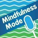 Mindfulness Mode Podcast with Bruce Langford
