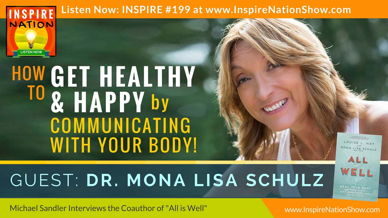 Listen to Michael Sandler's interview with Dr. Mona Lisa Schulz
