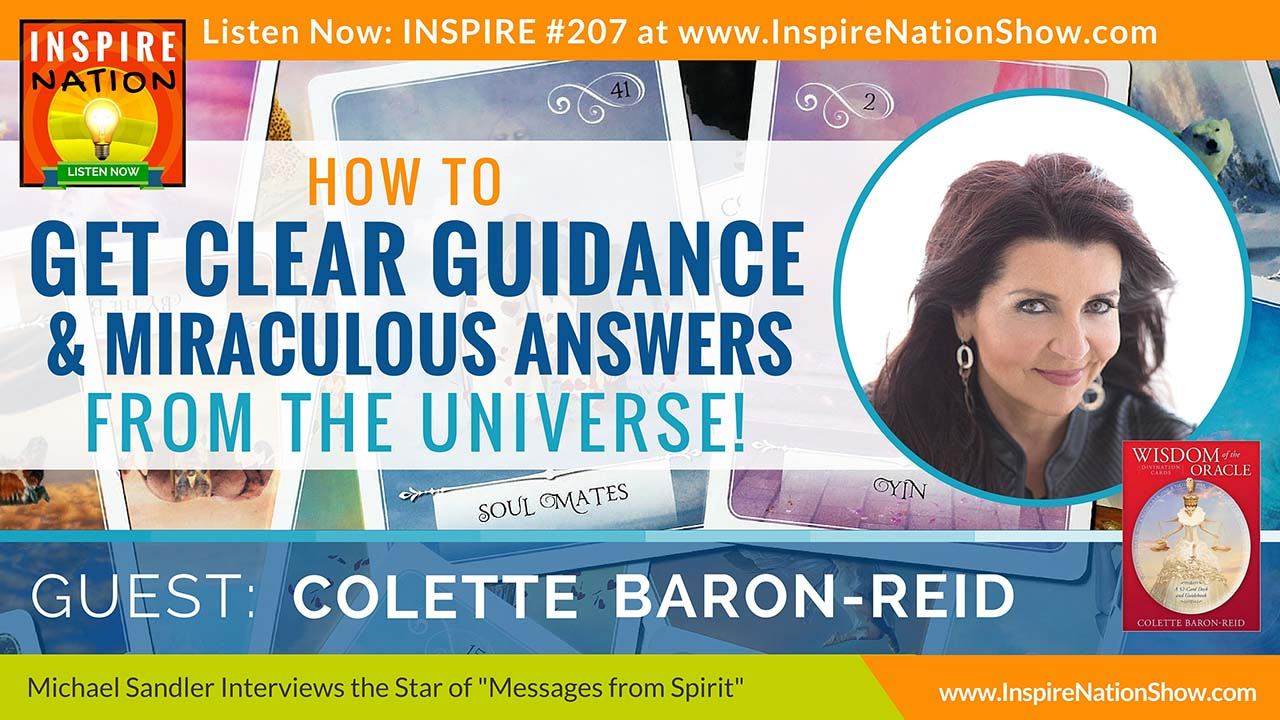 "Listen to Michael Sandler's interview with Colette Baron-Reid, star of the TV show ""Messages from Spirit"""