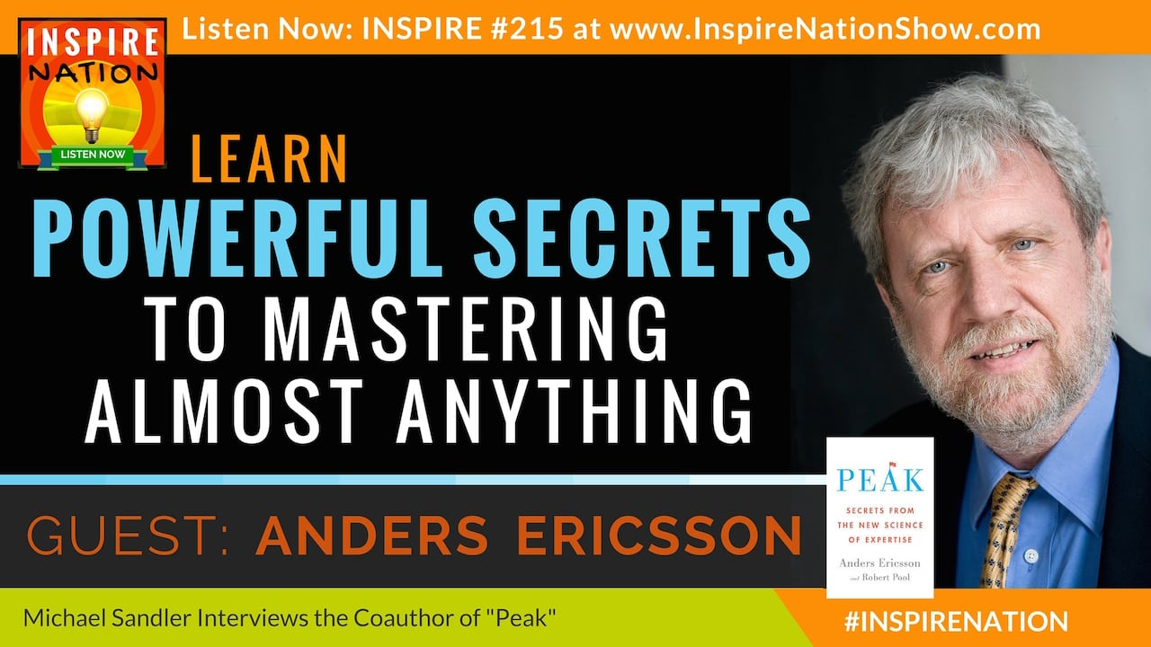 Anders Ericsson: Learn Powerful Secrets to Master Anything