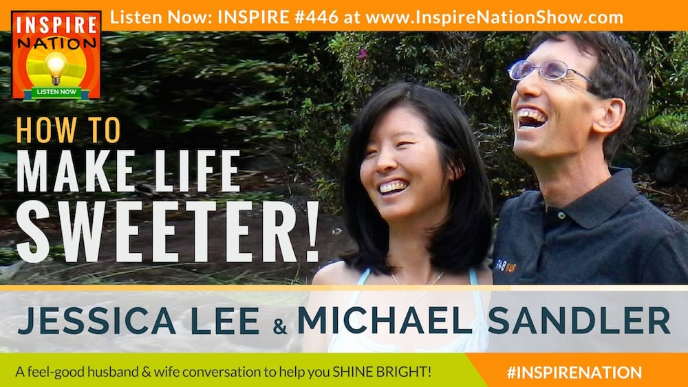 Michael Sandler & Jessica Lee on finding the sweetness in everyday life.