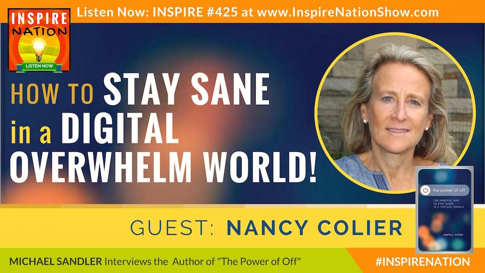 Listen to Michael Sandler's interview with Nancy Colier on The Power of Off!