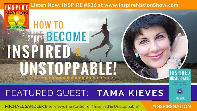 Listen to Michael Sandler's interview with Tama Kieves on succeding at your life's work!