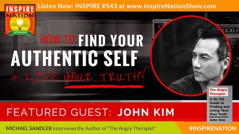 Michael Sandler interviews John Kim on finding and living your truth!