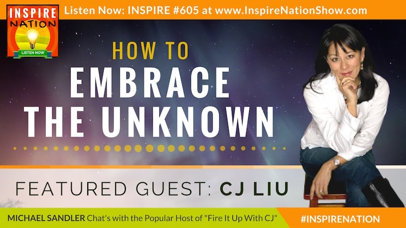 Michael Sandler & CJ Liu talk about stepping into and embracing the uknown with grace and poise.
