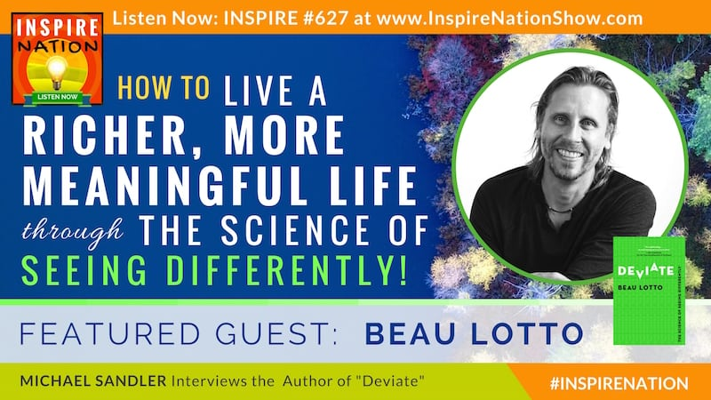 Michael Sandler interviews Beau Lotto on Deviate, The Science of Seeing Differently