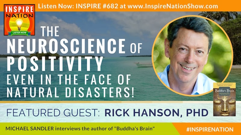 Michael Sandler interviews Dr Rick Hanson on the neuroscience behind positive thinking and resilience!